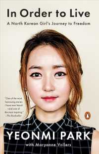 In Order to Live : A North Korean Girl's Journey to Freedom (Reprint)