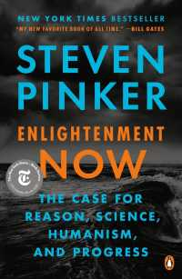 Enlightenment Now : The Case for Reason, Science, Humanism, and Progress (Reprint)