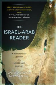 The Israel-Arab Reader : A Documentary History of the Middle East Conflict (7 REV UPD)