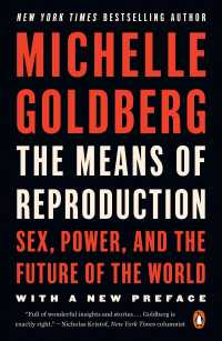 The Means of Reproduction : Sex, Power, and the Future of the World (Reprint)