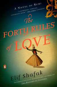 The Forty Rules of Love : A Novel of Rumi (Reprint)