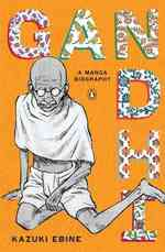 Gandhi : A Manga Biography (Original)