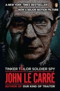 Tinker, Tailor, Soldier, Spy (Movie Tie-in)