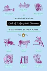 The Conde Nast Traveler Book of Unforgettable Journeys : Great Writers on Great Places <2> (1 Original)