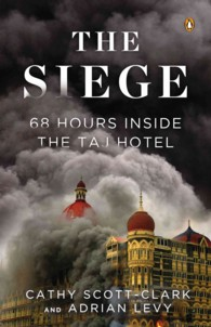 The Siege : 68 Hours inside the Taj Hotel