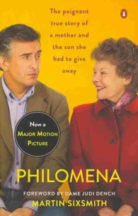 Philomena : A Mother, Her Son, and a Fifty-Year Search (Reprint)