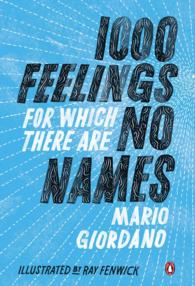 1000 Feelings for Which There Are No Names