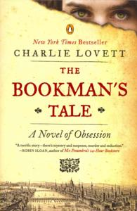 The Bookman's Tale : A Novel of Obsession (Reprint)