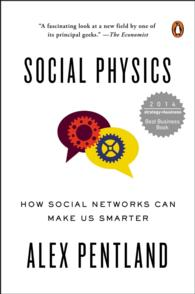 Social Physics : How Social Networks Can Make Us Smarter (Reissue)