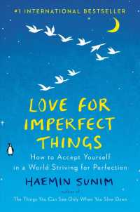 Love for Imperfect Things : How to Accept Yourself in a World Striving for Perfection (TRA)