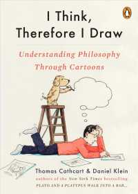 I Think, Therefore I Draw : Understanding Philosophy through Cartoons
