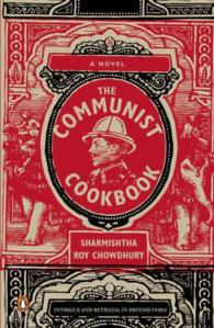 The Communist Cookbook : A Novel