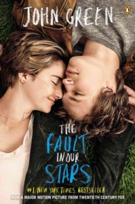 The Fault in Our Stars : Movie Tie in (Reprint)