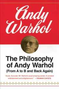 The Philosophy of Andy Warhol : (From a to B and Back Again) (Harbrace Paperbound Library ; Hpl 75)