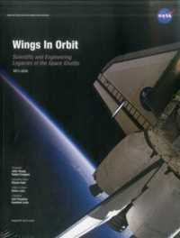 Wings in Orbit : Scientific and Engineering Legacies of the Space Shuttle, 1971-2010