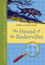 The Hound of the Baskervilles (Oxford Children's Classics)