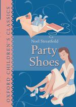 Party Shoes (Oxford Children&#039;s Classics) (New)