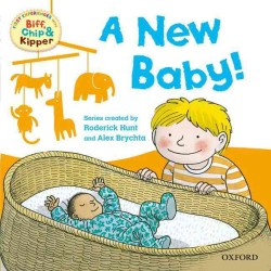 Oxford Reading Tree Read with Biff, Chip, and Kipper: First Experiences: a New Baby! -- Paperback
