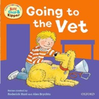 Oxford Reading Tree: Read with Biff, Chip & Kipper First Experiences Going to the Vet -- Paperback
