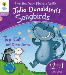 Oxford Reading Tree Songbirds: Stage 1+: Top Cat and Other Stories -- Paperback