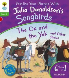Oxford Reading Tree Songbirds: the Ox and the Yak and Other Stories -- Paperback