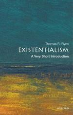 Existentialism : A Very Short Introduction (Very Short Introductions)