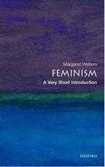 Feminism : A Very Short Introduction (Very Short Introductions) (Reprint)