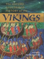 The Oxford Illustrated History of the Vikings (Oxford Illustrated Histories) (ILL)