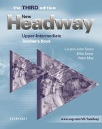 New Headway Third Edition Upper-intermediate Teacher's Book