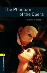 Oxford Bookworms Library Third Edition Stage 1 the Phantom of the Opera (NEW ED)