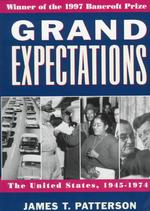 Grand Expectations : The United States, 1945-1974 (Oxford History of the United States) (Reprint)