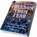 Freedom from Fear : The American People in Depression and War, 1929-1945 (Oxford History of the United States) (Reprint)