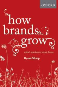 How Brands Grow : What Marketers Don't Know
