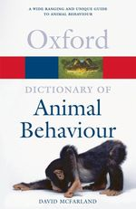 A Dictionary of Animal Behaviour (Oxford Paperback Reference)