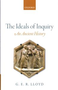 The Ideals of Inquiry : An Ancient History