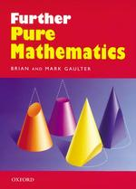 Further Pure Mathematics -- Paperback