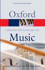 The Concise Oxford Dictionary of Music (Oxford Paperback Reference) (5TH)