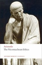 The Nicomachean Ethics (Oxford World's Classics) (Revised)