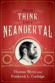 How to Think Like a Neandertal (Reprint)