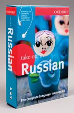 Oxford Take Off in Russian : The Complete Language-learning Kit (Take Off in) (COM/PAP/DW)