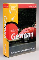 Oxford Take Off in German : The Complete Language-learning Kit (HAR/COM BL)