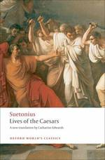 Lives of the Caesars (Oxford World's Classics) (Reissue)