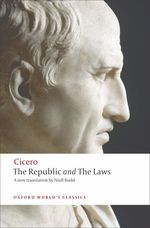The Republic and the Laws (Oxford World's Classics) (Reissue)