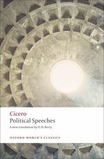 Political Speeches (Oxford World&#039;s Classics)