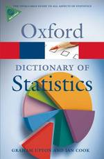 A Dictionary of Statistics (Oxford Paperback Reference) (2 Revised)