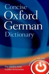 Concise Oxford German Dictionary : German-English / English-German (3 CON BLG)