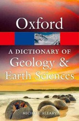 A Dictionary of Geology and Earth Sciences (Oxford Paperback Reference) (4TH)