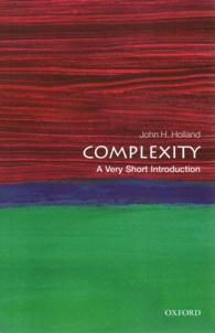 Complexity : A Very Short Introduction (Very Short Introductions)