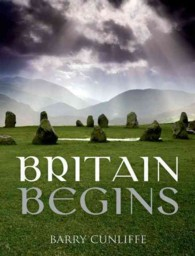 Britain Begins (Reprint)