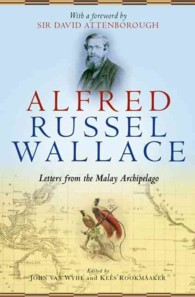 Alfred Russel Wallace : Letters from the Malay Archipelago
